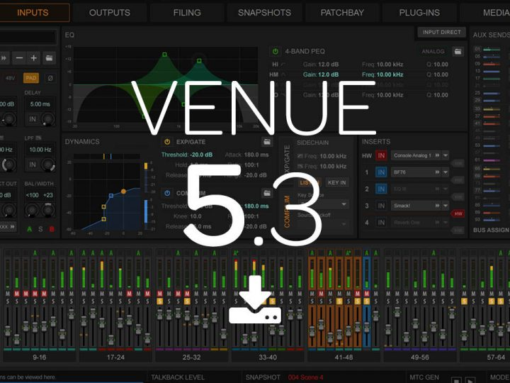 What's New in VENUE 5.3 Software for S6L