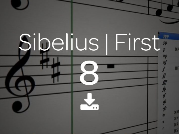Sibelius | First Now Available — What's New?
