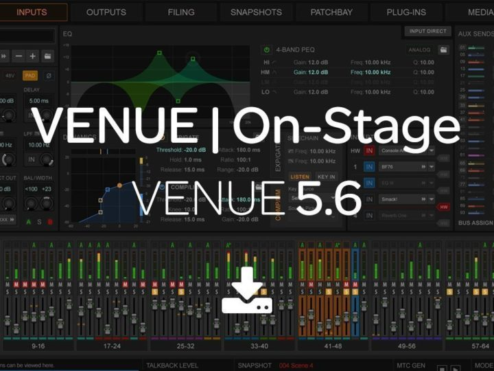 What's New in VENUE 5.6 Software for S6L