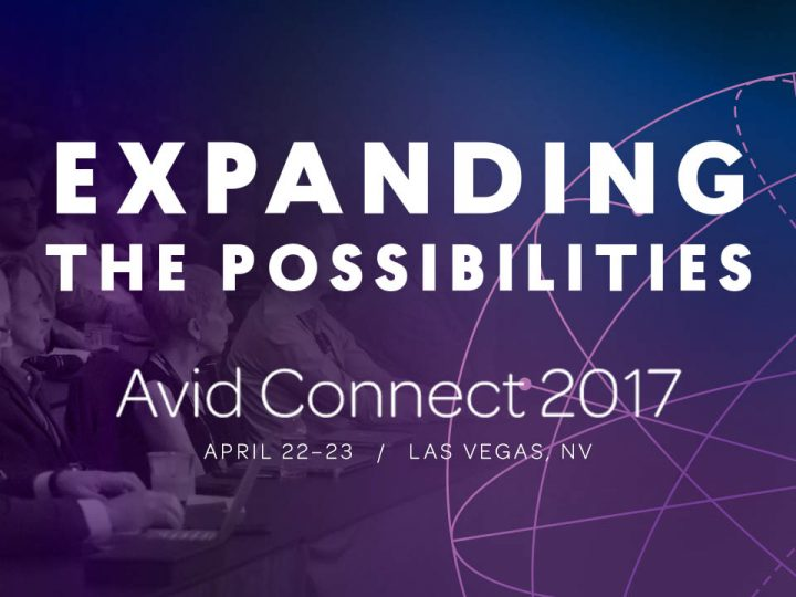 Agenda Announcement: Avid Connect 2017 to be a Valuable and Inspirational Experience