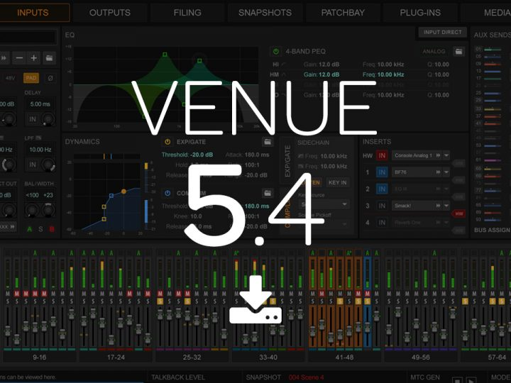 What's New in VENUE 5.4 Software for S6L