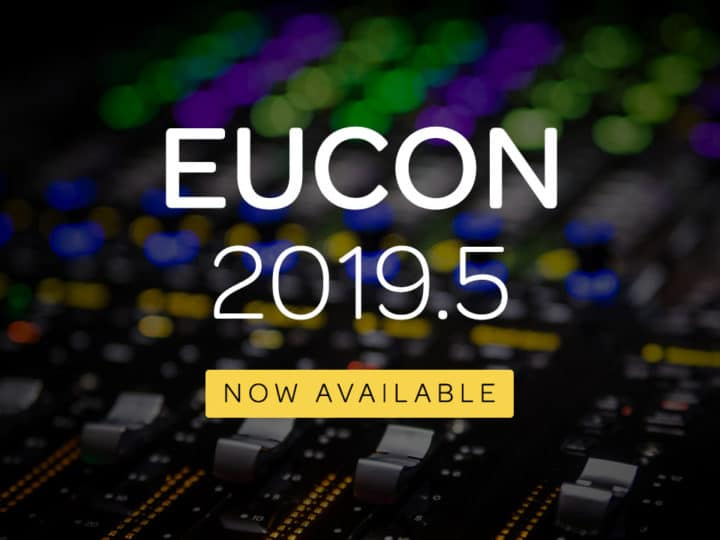 EUCON 2019.5 Now Available — What's New