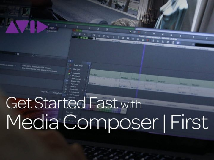 Get Started Fast with Media Composer | First