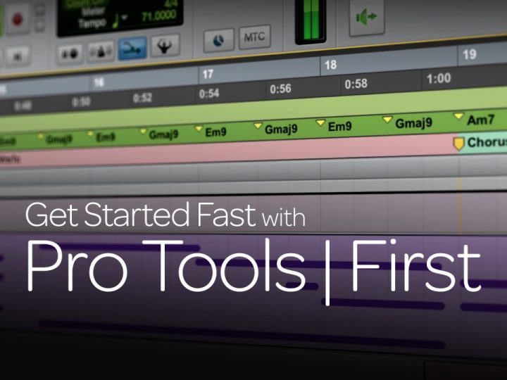 Tutorial Series: Get Started Fast with Pro Tools | First