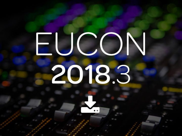 EUCON 2018.3 Now Available—What's New