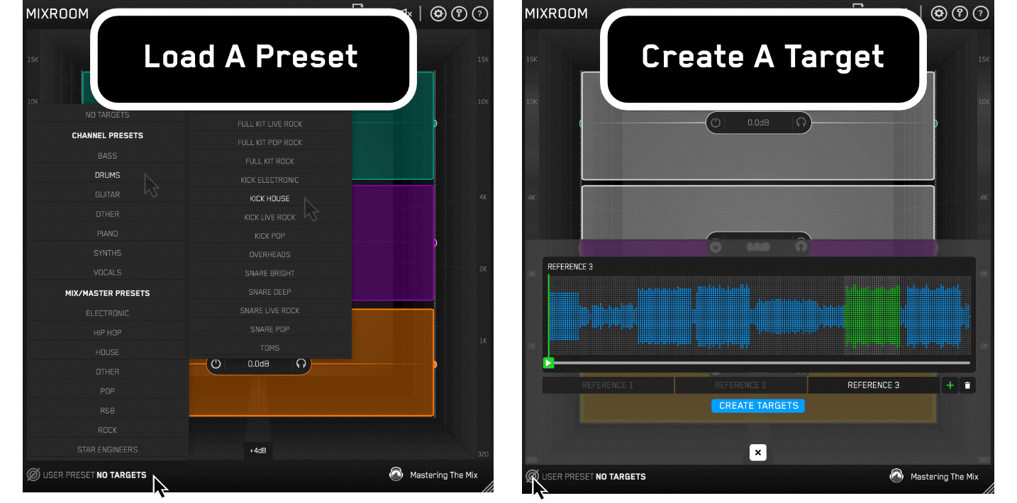 Load a preset or create a target in MIXROOM