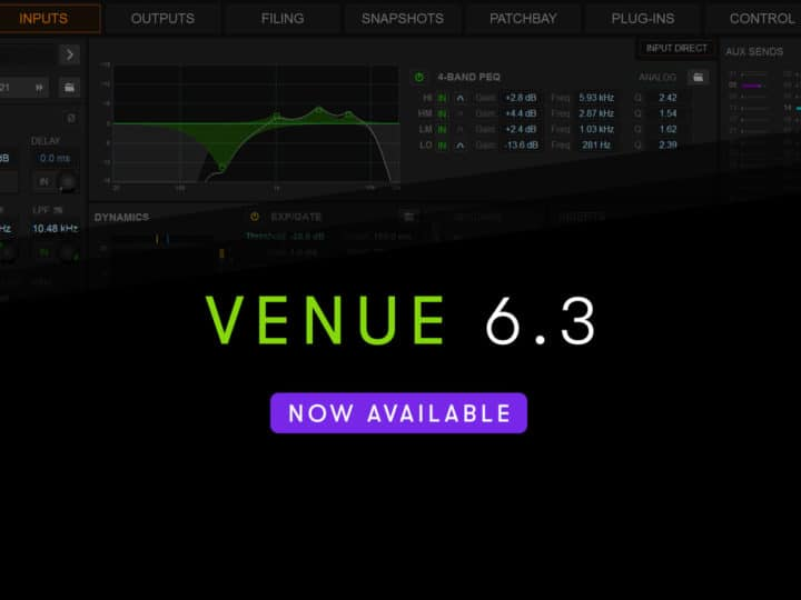 VENUE 6.3 Software Now Available